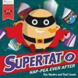 Supertato Hap-pea Ever After: A World Book Day Book