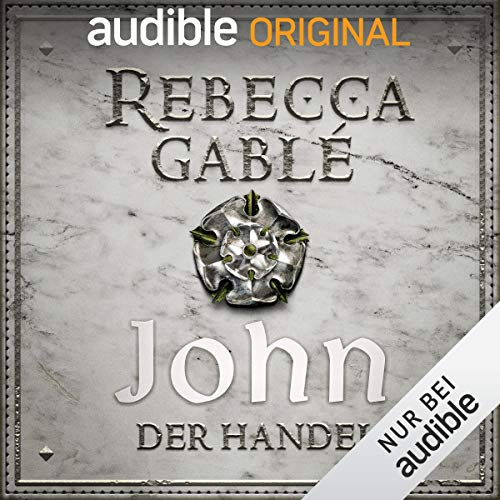 John - Der Handel: Die Hüter der Rose 2 - Jeanne Darc Roses