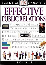 Effective Public Relations (Essential Managers)