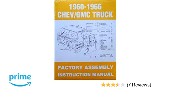 1960-1966 chevy/gmc truck factory assembly instruction manual: gm chevy  chevrolet truck pickup gmc: amazon com: books