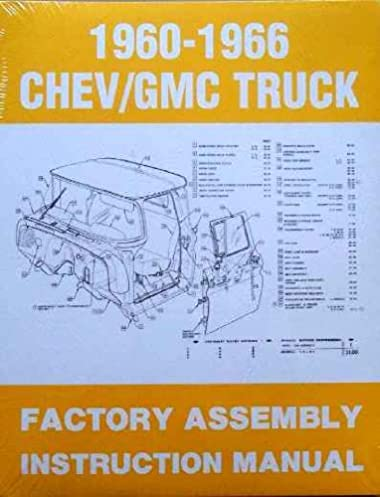 1960 1966 chevy gmc truck factory assembly instruction manual gm rh amazon com 1966 chevy truck assembly manual 1968 Chevy Truck