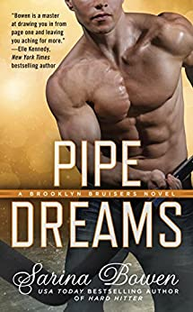 Pipe Dreams (A Brooklyn Bruisers Novel) by [Bowen, Sarina]