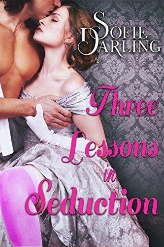 Three Lessons in Seduction (A Shadows and Silk Novel) by [Darling, Sofie]