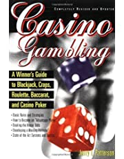 Casino Gambling: A Winner's Guide to Blackjack, Craps, Roulette, Baccarat, and Casino Poker by Jerry L. Patterson (2000-02-03)