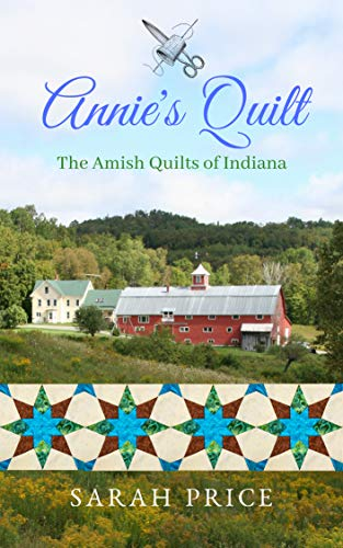 Pdf Spirituality Annie's Quilt (The Amish Quilts of Indiana Book 1)