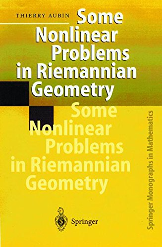 Some Nonlinear Problems in Riemannian Geometry (Springer Monographs in Mathematics)
