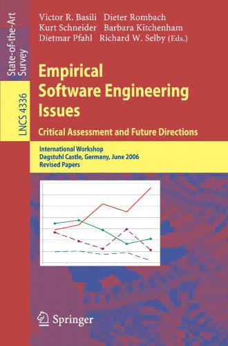 Empirical Software Engineering Issues. Critical Assessment and Future Directions: International Workshop, Dagstuhl Castle, Germany, June 26-30, 2006, Revised Papers (Lecture Notes in Computer Science) by Brand: Springer