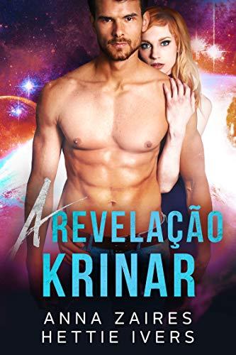 A Revelação Krinar: Um Romance das Crônicas Krinar (Portuguese Edition)