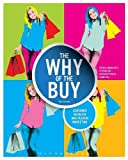 img - for The Why of the Buy: Consumer Behavior and Fashion Marketing book / textbook / text book