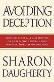 Avoiding Deception, Sharon Daugherty, 0768423430