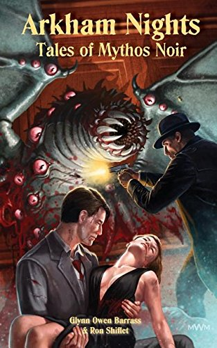 Arkham Nights: Tales of Mythos Noir