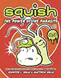 img - for Squish #3: The Power of the Parasite book / textbook / text book