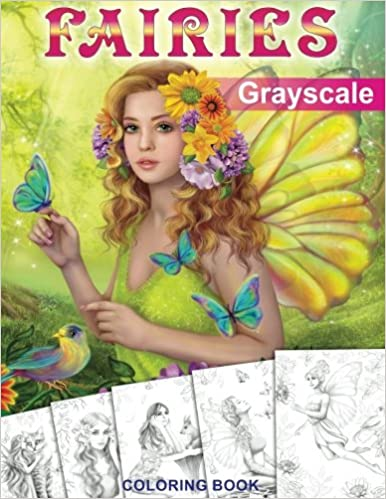 Amazon Com Fairies Grayscale Coloring Book Coloring Book For