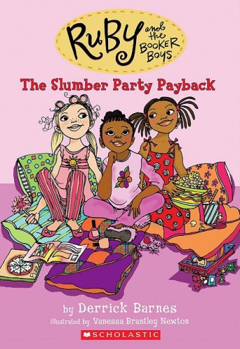 Ruby and the Booker Boys #3: Slumber Party Payback