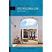 Postkolonializm: Wprowadzenie