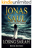 Losing Sarah (A Sarah Roberts Thriller Book 16)