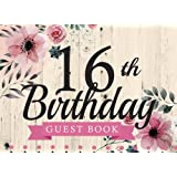 16th Birthday Guest Book: 16th, Sixteen, Birthday Guest Book. Keepsake Birthday Gift for Wishes, Comments Or Predictions
