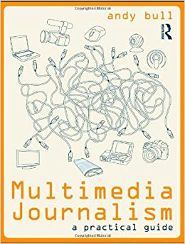 Book Multimedia Journalism: A Practical Guide