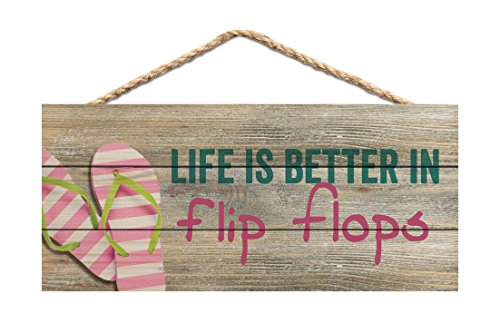 P. GRAHAM DUNN Life is Better in Flip Flops Printed 10 x 4.5 Wood Wall Hanging Plaque Sign (Flip Flop Decorations)