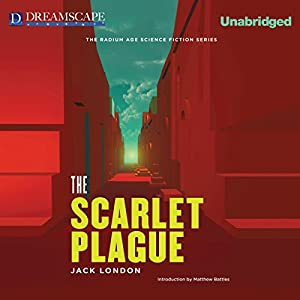 The Scarlet Plague Hörbuch