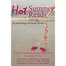Hot Summer Reads: An Anthology of Erotic Stories
