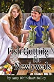Fish Gutting for Newlyweds, Amy Dyal Bailey, 0578045923