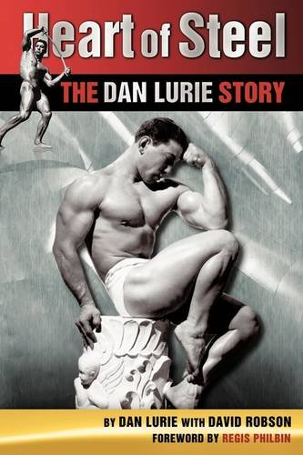 Heart of Steel: The Dan Lurie Story