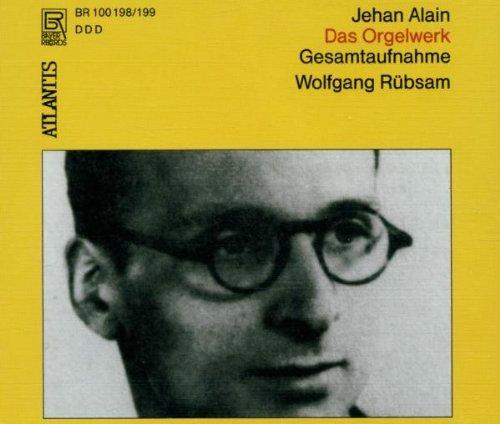Alain, Jehan: Complete Organ Works