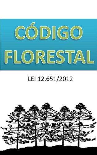 CÓDIGO FLORESTAL: LEI 12.651/2012