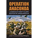 Operation Anaconda: America's First Major Battle in Afghanistan (Modern War Studies (Hardcover))