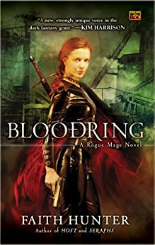 Bloodring: A Rogue Mage Novel by [Hunter, Faith]