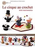 Mini Marionnettes - le Cirque