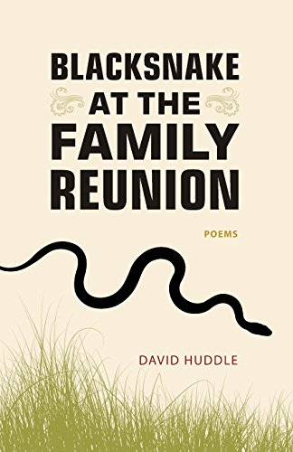 Blacksnake at the Family Reunion: Poems (Southern Messenger Poets)