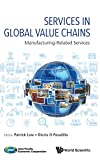 img - for Services in Global Value Chains: Manufacturing-Related Services book / textbook / text book