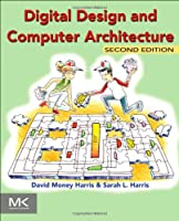 Digital Design and Computer Architecture, 2nd Edition Front Cover