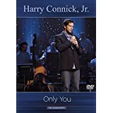 CONNICK,HARRY JR. ONLY YOU-IN CONCERT