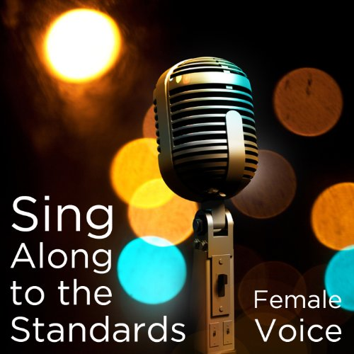 Sing Along to the Standards: Female