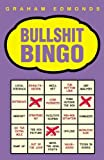 img - for BULLSHIT BINGO by Graham Edmonds (2005-10-20) book / textbook / text book
