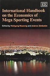 International Handbook on the Economics of Mega Sporting Events (Elgar Original Reference)
