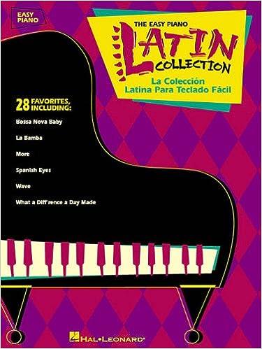 The Easy Piano Latin Collection: La Coleccion Latina Para Teclado Facil: Hal Leonard Corp.: 0073999108422: Amazon.com: Books