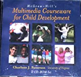 Multimedia Courseware for Child Development - Dual Platform CD-ROM, Patterson, Charlotte, 0072545801