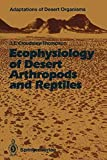 img - for [(Ecophysiology of Desert Arthropods and Reptiles)] [By (author) John L. Cloudsley-Thompson] published on (December, 2011) book / textbook / text book
