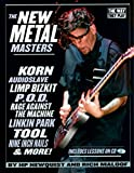The New Metal Masters: Korn * Audioslave...