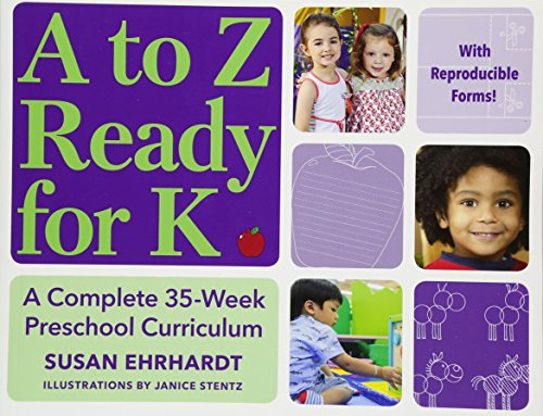 A to Z Ready for K: A Complete 35-Week Curriculum