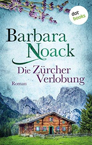 Die Zürcher Verlobung: Roman (German Edition)]()