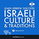 Learn Hebrew: Discover Israeli Culture & Traditions |  Innovative Language Learning LLC