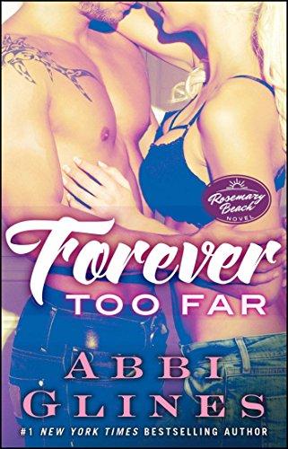 Forever Too Far: A Rosemary Beach Novel (The Rosemary Beach Series) by Atria Books