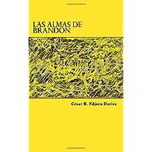 2: Las almas de Brandon/ Brandon's Souls