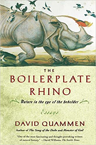 the boilerplate rhino nature in the eye of the beholder david  the boilerplate rhino nature in the eye of the beholder david quammen 9780743200325 com books
