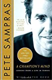 img - for A Champion's Mind: Lessons from a Life in Tennis book / textbook / text book